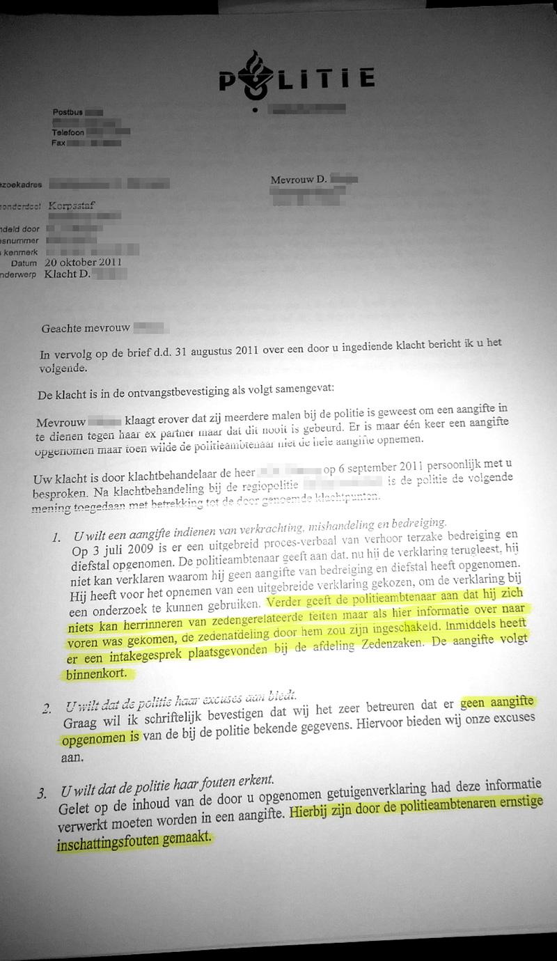 Brief van de Politie waarin ze erkent onterecht geen aangifte te hebben opgenomen. Het is dan al 30 maanden na de eerste poging in mei 2009 dat Dominique aangifte wilde doen van een zedendelict.