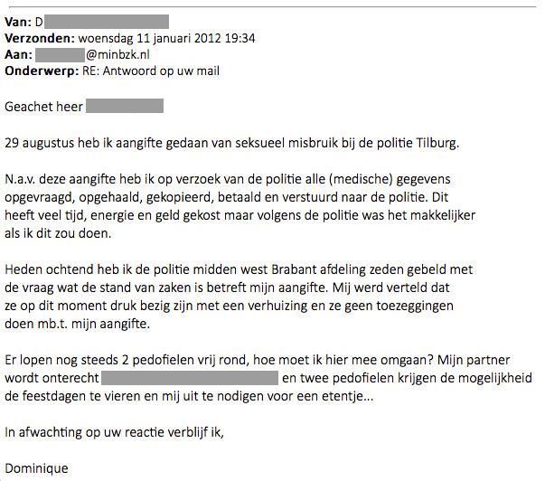 Email naar de directoraat-generaal van de Politie, waaruit blijkt dat de verdachten maanden later nog niet verhoord zijn.