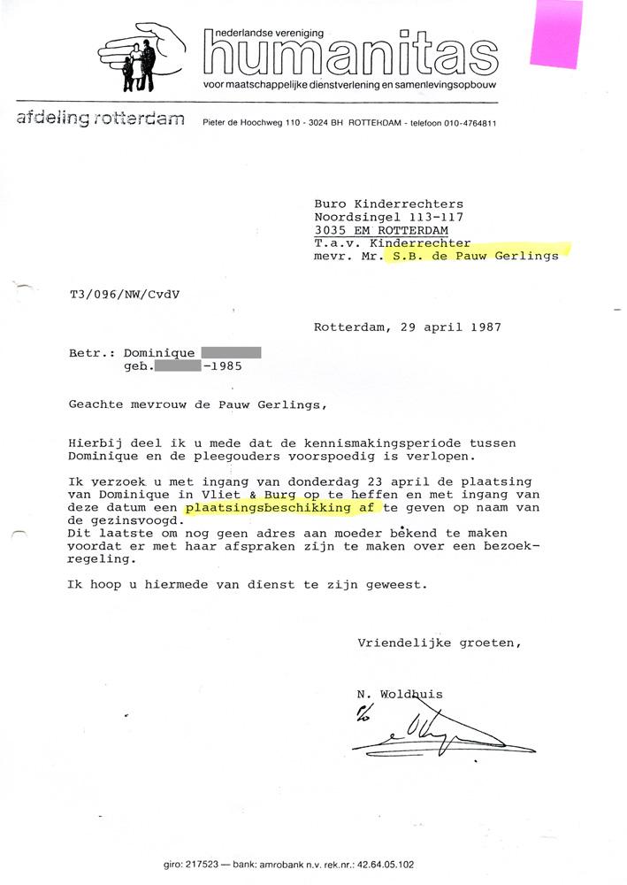 Brief van Humanitas (voormalige Jeugdzorg) aan kinderrechter De Pauw-Gerlings om met terugwerkende kracht een plaatsingsbesluit af te geven, nadat Dominique in het pleeggezin in Tilburg is geplaatst.