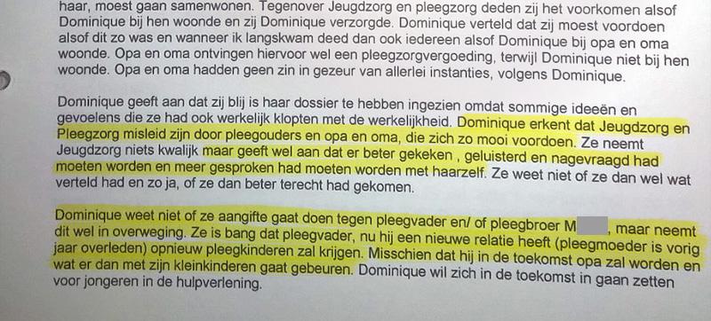 Gespreksverslag van Jeugdzorg nadat Dominique inzage in haar dossier heeft gekregen hen verteld heeft van het seksueel misbruik binnen het pleeggezin.